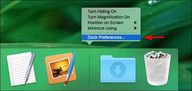 """On a Mac, right-click the Dock and select """"Dock Preferences"""""""