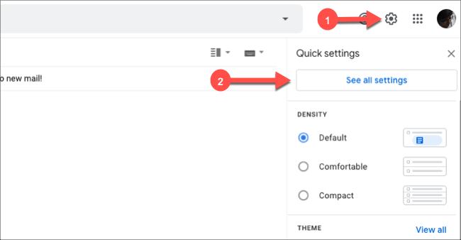 """Haga clic en el ícono de ajustes en Gmail y luego en """"Ver todas las configuraciones""""."""