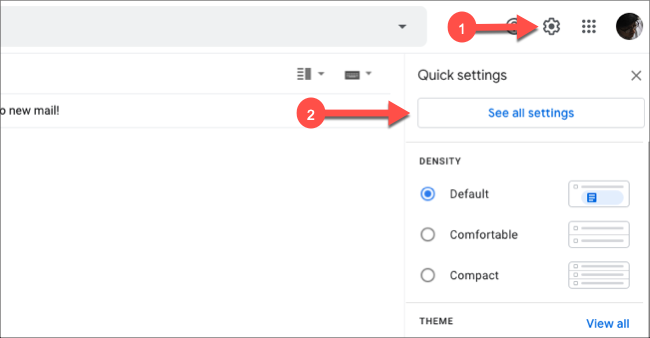 """Click the Gear icon in Gmail, and then click """"See All Settings."""""""