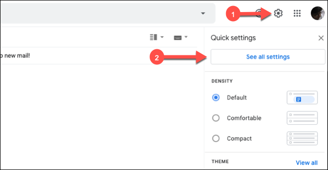 "Click the Gear icon in Gmail, and then click ""See All Settings."""