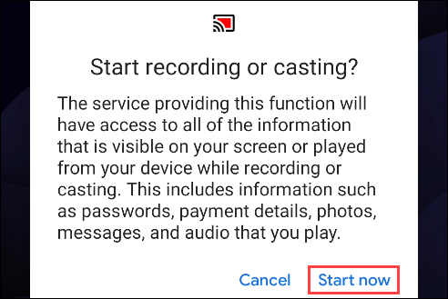 """accept the screen casting terms by tapping """"Start Now"""""""