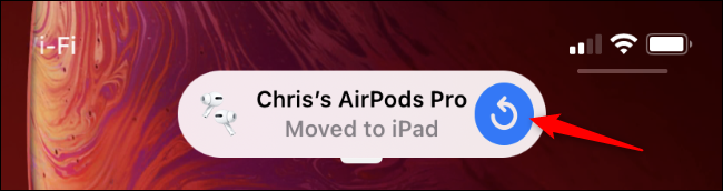 "The AirPods Pro ""moved to iPad"" message on an iPhone"