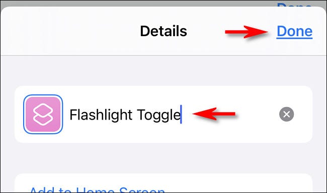 """Rename the shortcut """"Flashlight Toggle,"""" then tap """"Done."""""""