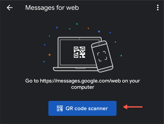 Scan QR code on Android Messages