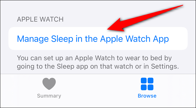 """Tap """"Manage Sleep in the Apple Watch App."""""""