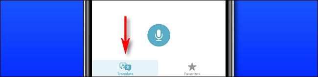 """En Apple Translate en iPhone, toque el botón """"Traducir"""" para cambiar al modo de traducción."""