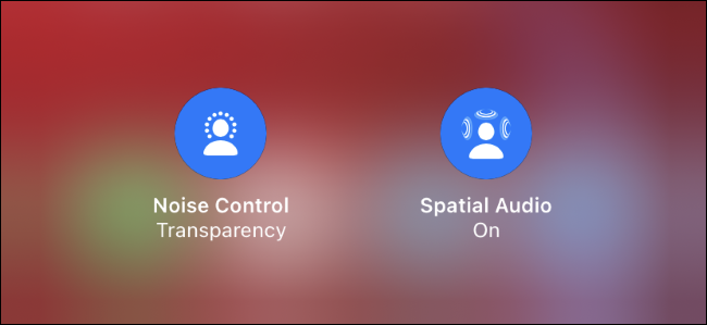AirPods Spatial Audio and Noise Control toggles.