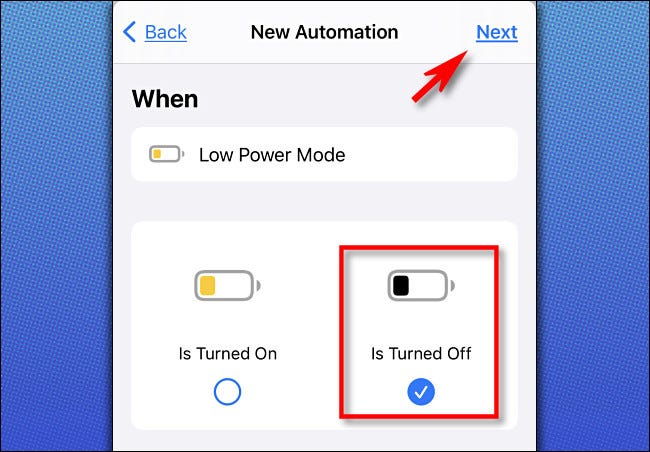 "In Apple Shortcuts on iPhone, select ""Is Turned Off,"" then tap ""Next."""