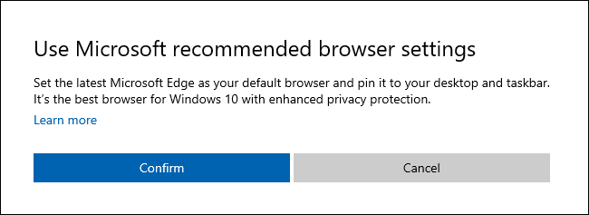 """The """"Use Microsoft recommended browser settings"""" dialog on Windows 10."""