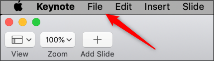 "Click ""File"" in Keynote."