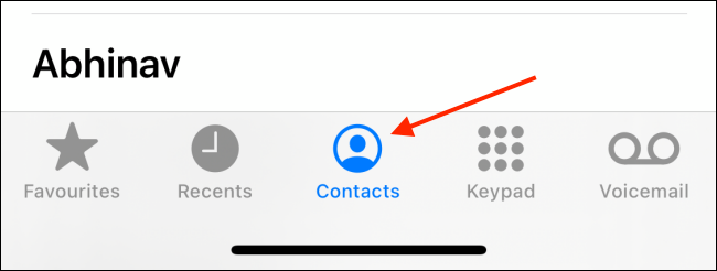 Go to the Contacts tab in Phone app
