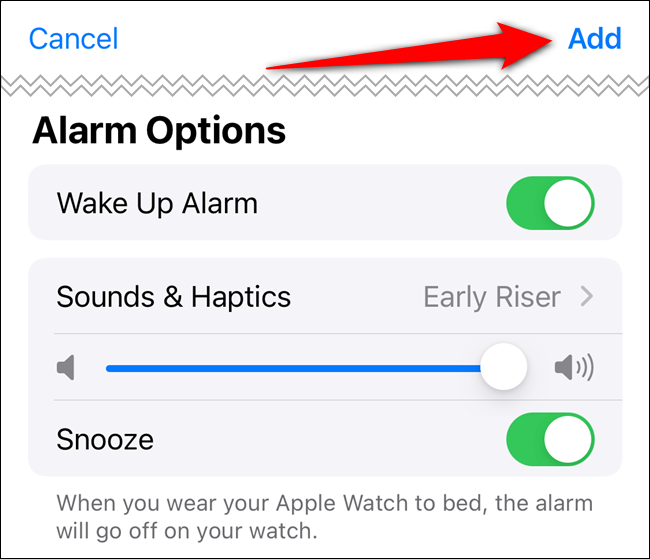 "Adjust the ""Alarm Options,"" and then tap ""Add."""