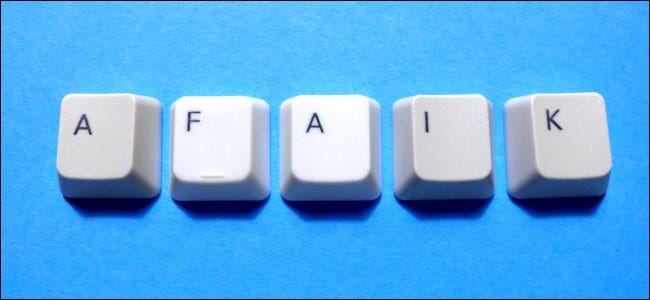 "Keys from a computer keyboard spelling out ""AFAIK"""