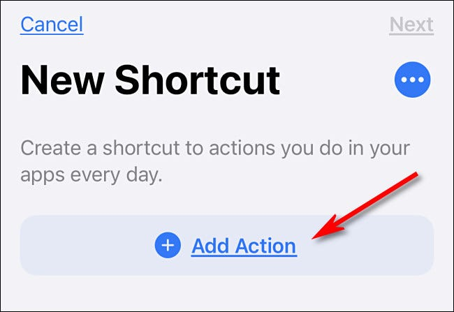 "Tap ""Add Action"" in Shortcuts on iPhone."