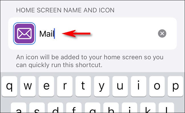 Type the name of the shortcut.