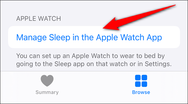 "Tap ""Manage Sleep in the Apple Watch App."""