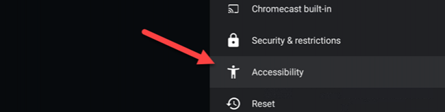 """Select """"Accessibility."""""""