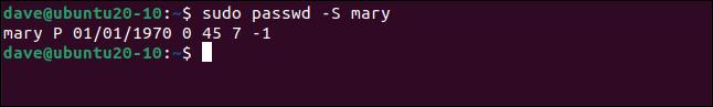sudo passwd -S mary in a terminal window.