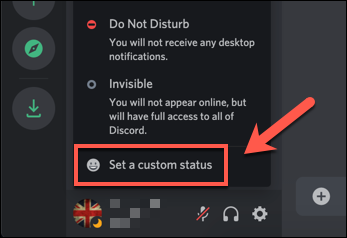 "From the pop-up Discord status menu, press the ""Set a Custom Status"" option."