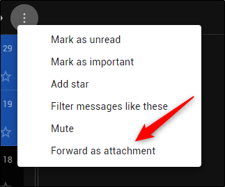 Forward as attachment option in dropdown menu