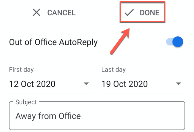 "Tap ""Done"" to save the Gmail out of office message"