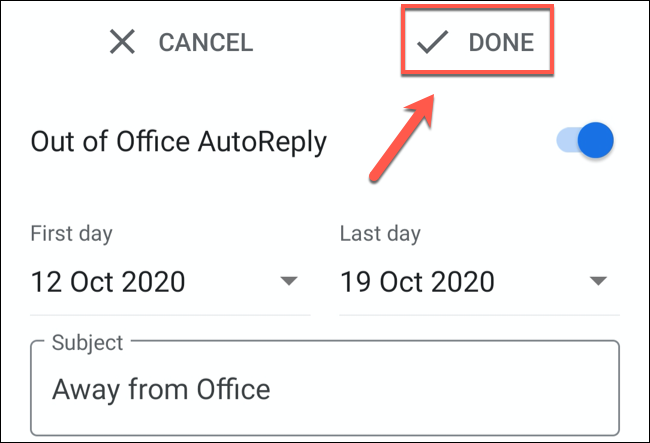 """Tap """"Done"""" to save the Gmail out of office message"""