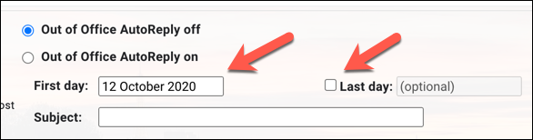 """Provide the date range for the vacation responder/out of office message to apply from in the """"First Day"""" and """"Last Day"""" date boxes"""