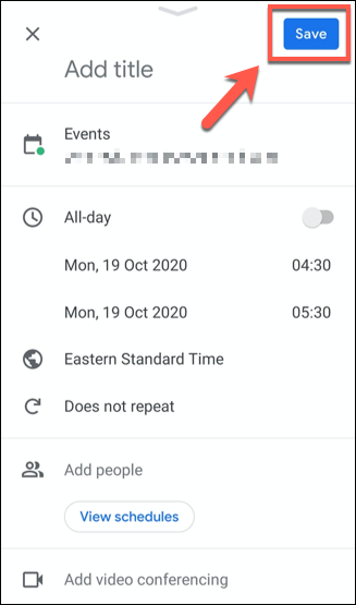 """Save a Google Calendar event by tapping the """"Save"""" button."""