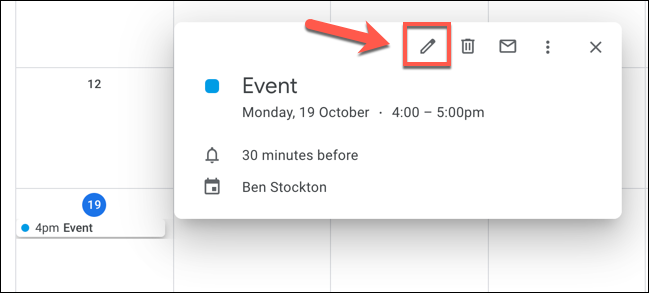"Click on an event in Google Calendar, then click the ""Edit Event"" button to begin editing it."