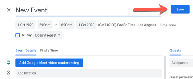 """Click """"Save"""" to save the new Google Calendar event with custom time zones."""
