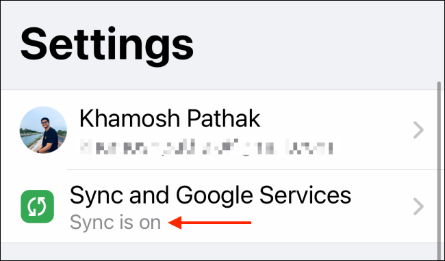 Make Sure Sync in On for Chrome on iPhone and iPad
