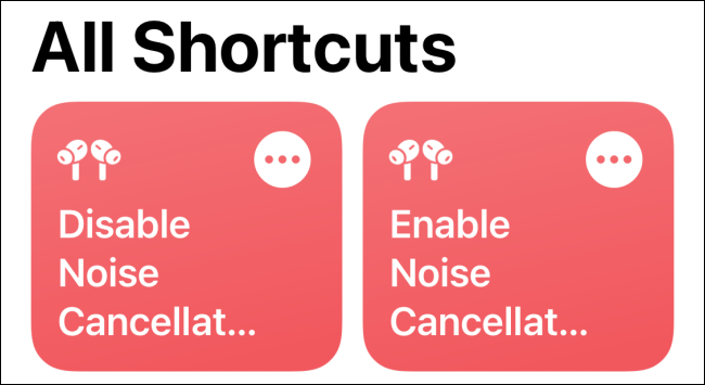 Shortcuts to Enable or Disable Noise Cancellation on AirPods Pro