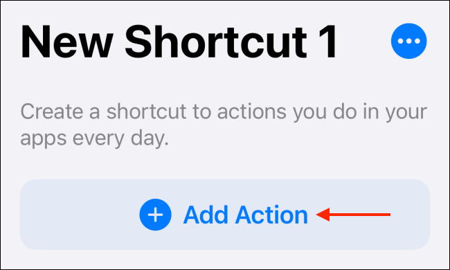 Tap Add Action in Shortcut