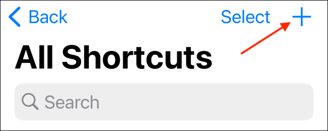 Tap Plus button from My Shortcuts Tab