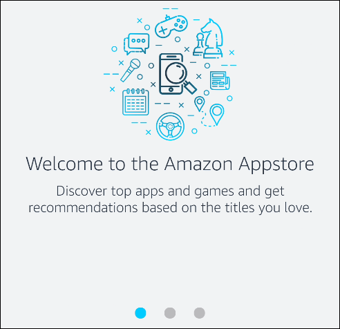 """The """"Welcome to the Amazon Appstore"""" message."""