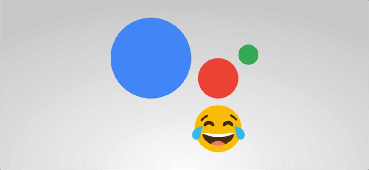 The Google Assistant graphic logo and a laughing emoji.