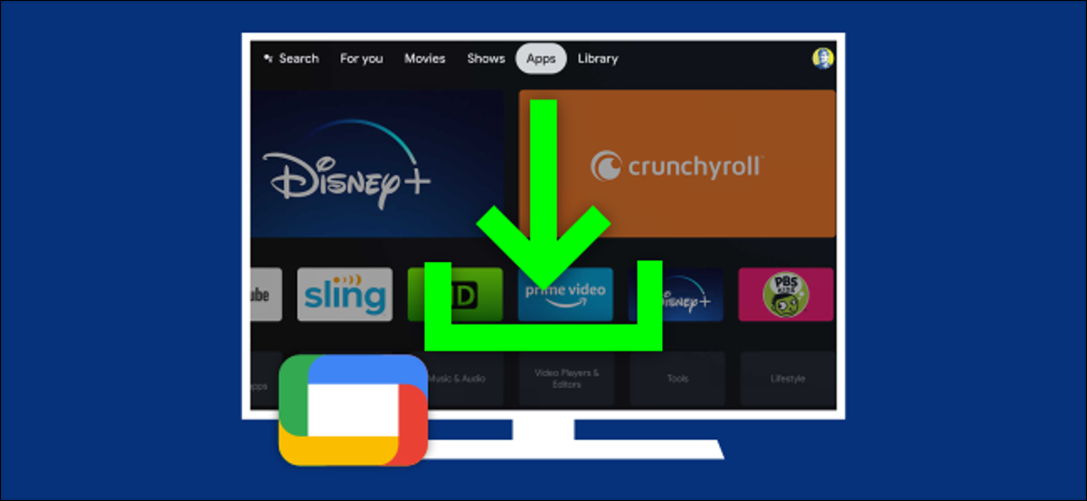 """A Download icon over a Google TV """"Apps"""" screen."""