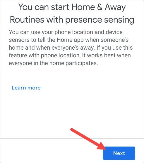 "Tap ""Next"" in the presence sensing pop-up."