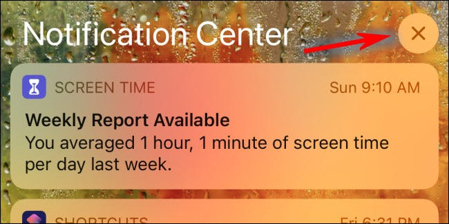"""In Notification Center, tap the """"X"""" button"""
