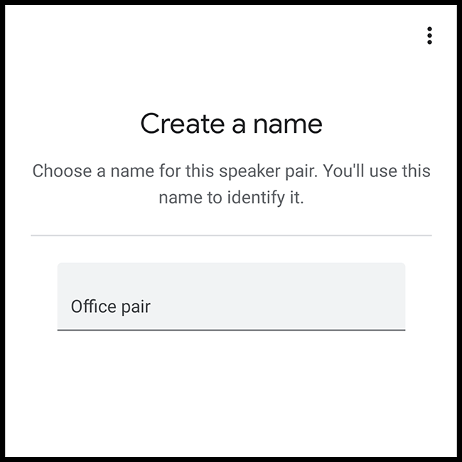 Select a name for the paired speakers.
