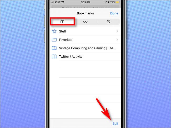 "In Safari, select the Bookmarks tab and tap ""Edit."""