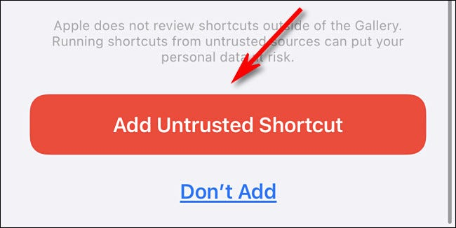 """Tap """"Add Untrusted Shortcut."""""""