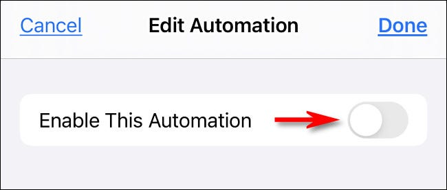"""Tap """"Enable This Automation"""" to turn it off."""