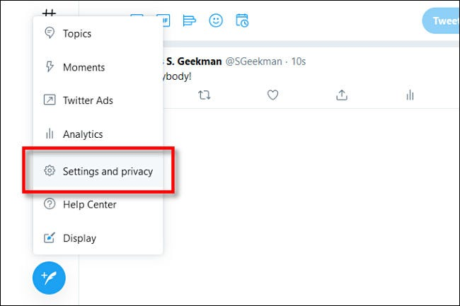 """In Twitter on the web, click """"Settings and privacy."""""""