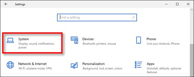 "In Windows 10 Settings, click ""System."""