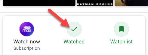 "If you tap ""Watched It,"" that title will be labeled as ""Watched."""