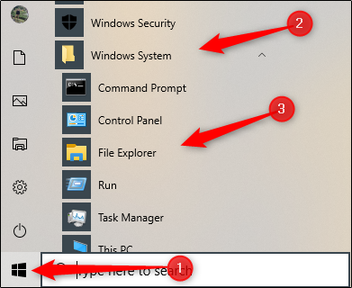"Click the Start button, click ""Windows System,"" and then click ""File Explorer."""