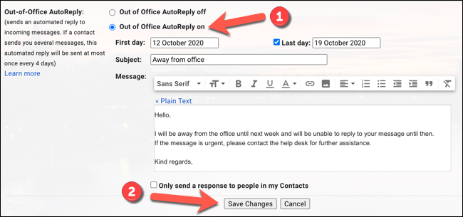"""Click the """"Vacation Responder On"""" or """"Out of Office AutoReply On"""" (depending on your locale) to switch your out of office message on, then press the """"Save Changes"""" option."""