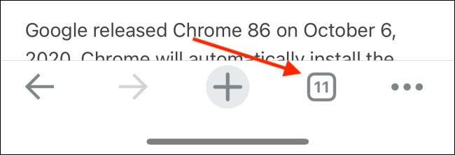 Tap the Tabs button in Chrome