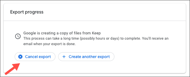 "Click ""Cancel Export"" if you change your mind."